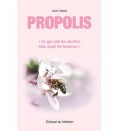 PROPOLIS Ce qui aide les abeilles aide aussi les hommes Aagaard