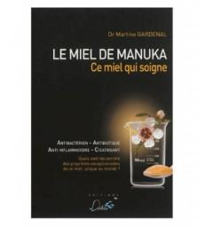 Livre Le miel de Manuka Ce miel qui soigne