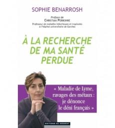 A la recherche de ma santé perdue  Sophie Benarrosh