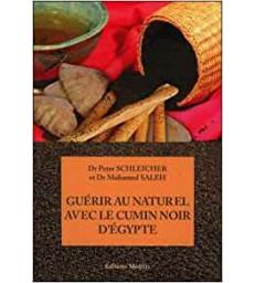 Livre Guérir au naturel avec le cumin noir d'Egypte